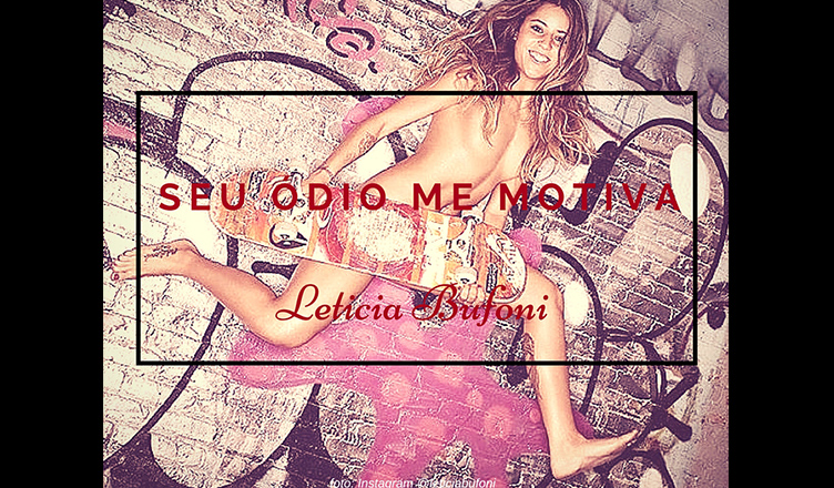 Letícia Bufoni: Não tô nem aí!