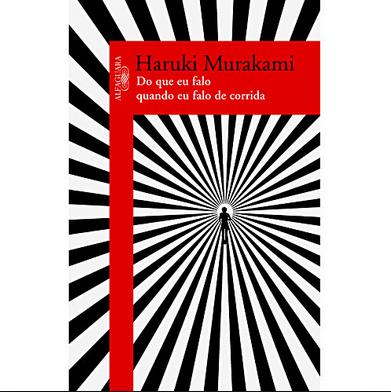 """""""Do que eu falo quando eu falo de corrida"""" – de Haruki Murakami"""