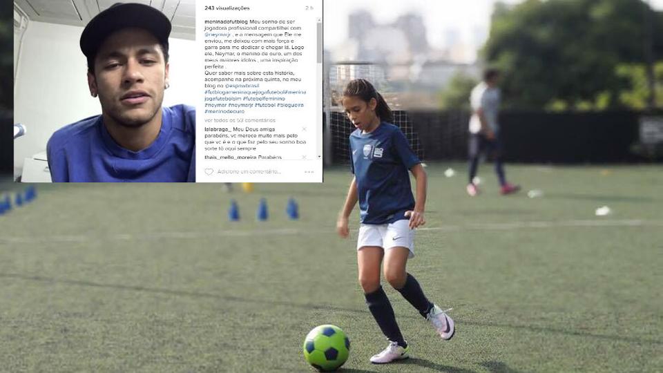 Neymar fez um vídeo para mim incentivando o meu sonho de ser jogadora de futebol